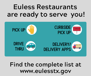 Euless Restaurants are open and ready to serve you!