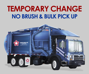 Brush & Bulk Pick Up Temporarily Suspended
